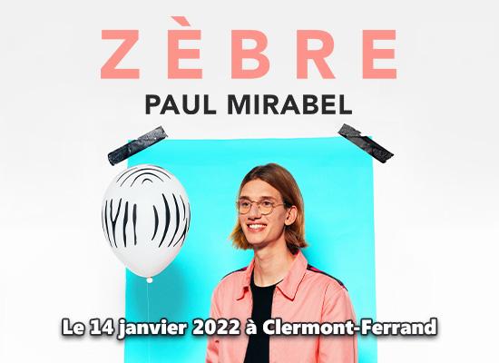paul mirabel spectacle zebre