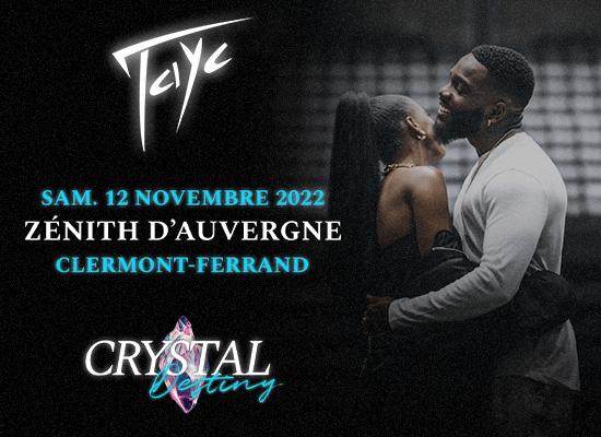 Tayc Crystal Destiny en concert à Clermont Ferrand au Zénith